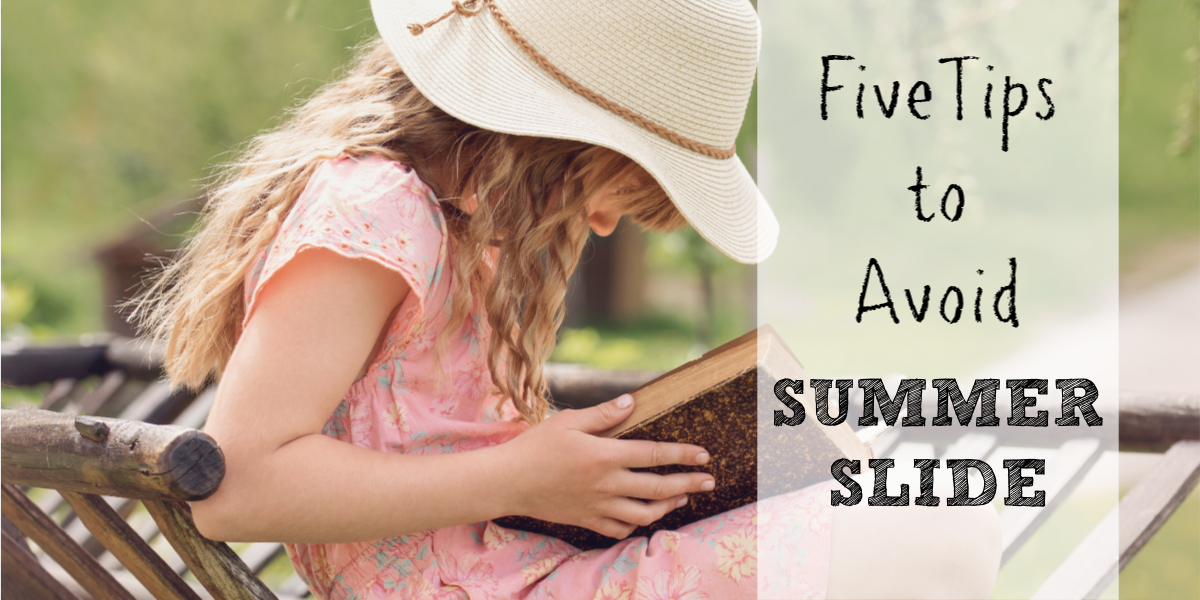 Five Tips to Prevent Summer Slide