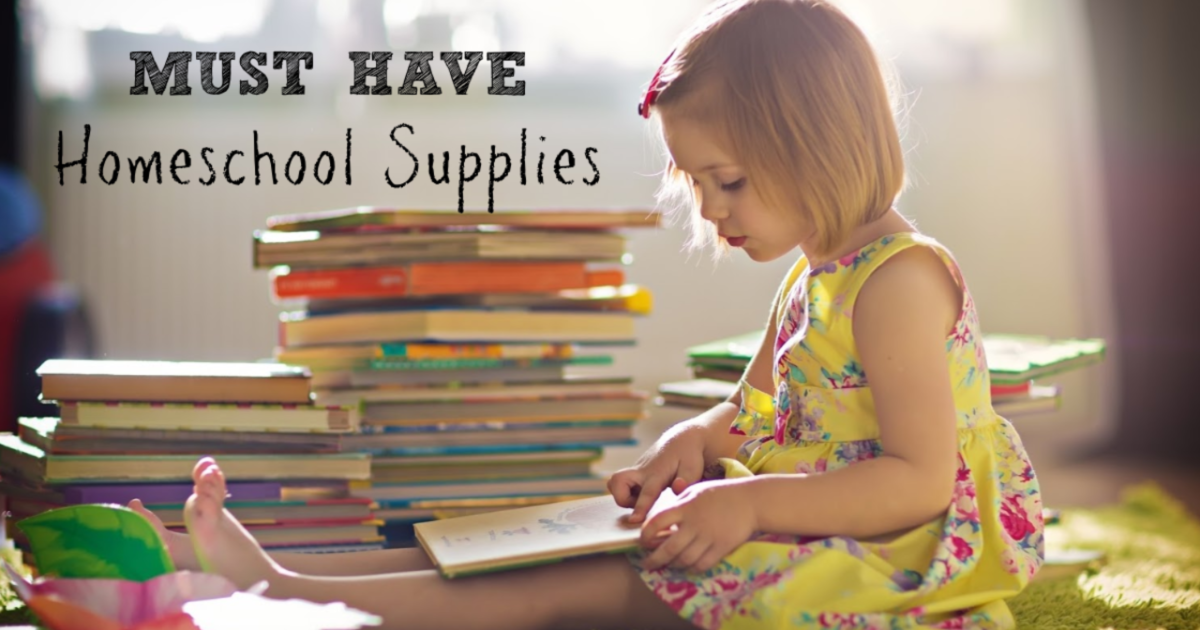 Must-Have Homeschool Supplies